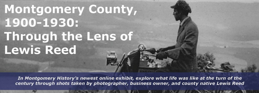 Montgomery County, 1900-1930: Through the Lens of Lewis Reed
